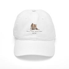 Never Ever Call Me Kitten Cap