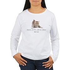 Never Ever Call Me Kitten Women's Long Sleeve T-Sh