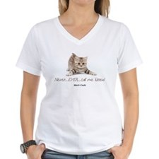 Never Ever Call Me Kitten Shirt