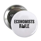 "Economists Rule 2.25"" Button"