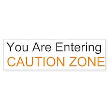 Entering Caution Zone Bumper Sticker