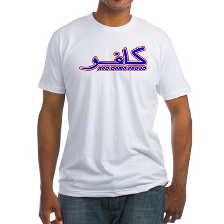 Proud Kafir (Infidel) Fitted T-Shirt