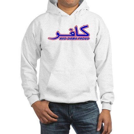 Proud Kafir (Infidel) Hooded Sweatshirt