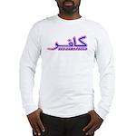 Proud Kafir (Infidel) Long Sleeve T-Shirt