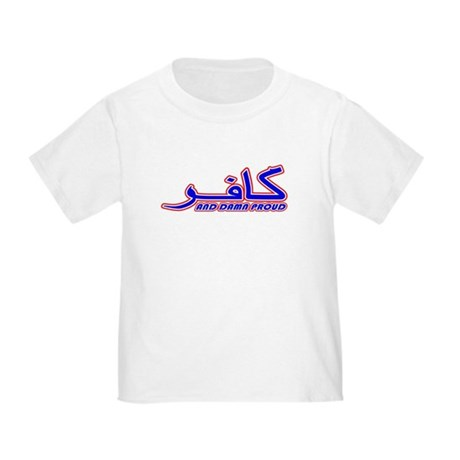 Proud Kafir (Infidel) Toddler T-Shirt
