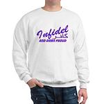 Proud Infidel (Kafir) Sweatshirt