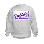 Proud Infidel (Kafir) Kids Sweatshirt