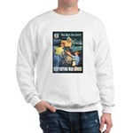 Sky's the Limit Poster Art Sweatshirt