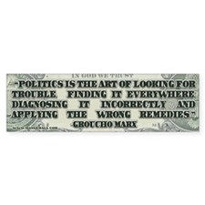 Groucho Marx on Politics Bumper Sticker
