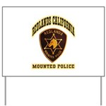 Redlands Mounted Police Yard Sign