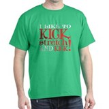 I Like to KICK! Tee-Shirt