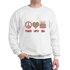 Cute Peace love birthday Sweatshirt