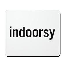Indoorsy Mousepad