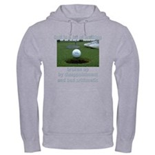 Golf is a lot of walking Hoodie