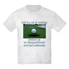 Golf is a lot of walking T-Shirt
