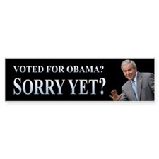 Voted for Obama? Sorry yet?