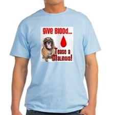 Give Blood - Tease a Malinois Ash Grey T-Shirt