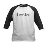 I love Chris! Tee