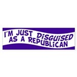 Disguised as a Republican bumper sticker