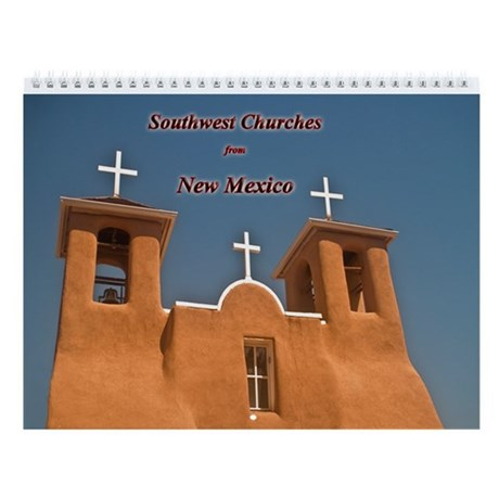 Churches of New Mexico Wall Calendar