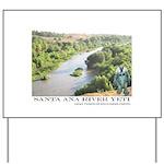 Santa Ana River Yeti Yard Sign