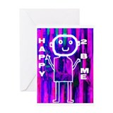 HAPPY 2 B ME Birthday Card
