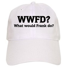 What would Frank do? Baseball Cap