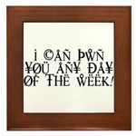 Pwn You Any Day Framed Tile
