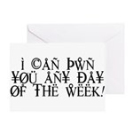 Pwn You Any Day Greeting Card