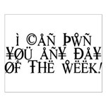 Pwn You Any Day Small Poster