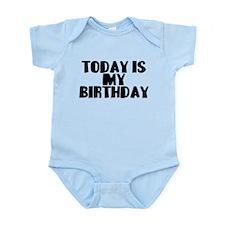 Birthday Today Infant Bodysuit