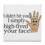 High Fived Face Tile Coaster