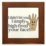 High Fived Face Framed Tile
