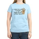 High Fived Face Women's Light T-Shirt