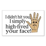 High Fived Face Sticker (Rectangle)