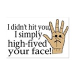 High Fived Face Mini Poster Print