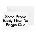 No Friggin Clue Greeting Cards (Pk of 20)