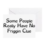 No Friggin Clue Greeting Cards (Pk of 20)