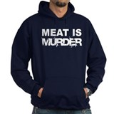 Meat Is Murder Veg*n Hoody