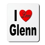 I Love Glenn Mousepad