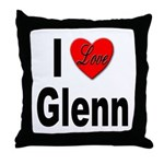I Love Glenn Throw Pillow