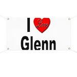 I Love Glenn Banner
