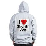 I Love Sheriff Joe (Back) Zip Hoodie