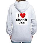 I Love Sheriff Joe (Back) Women's Zip Hoodie