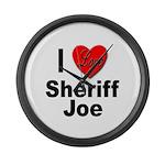 I Love Sheriff Joe Large Wall Clock