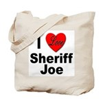I Love Sheriff Joe Tote Bag