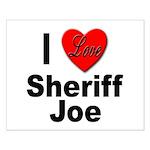 I Love Sheriff Joe Small Poster