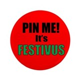 "Pin Me, It's Festivus 3.5"" Button (100 pack)"