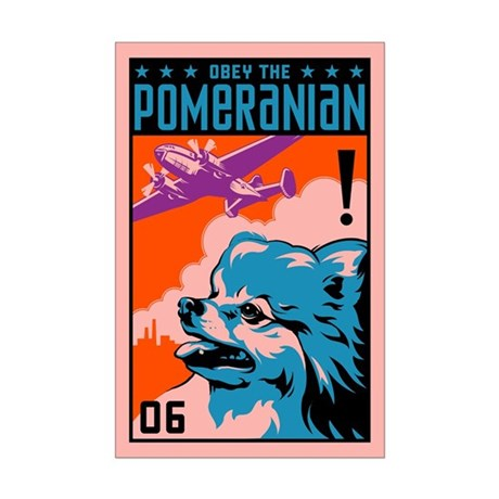 Obey the Pomeranian! Mini Poster Print