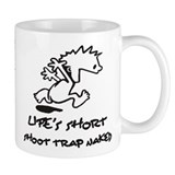 Life Is Short, Shoot Trap Naked Small Mug
